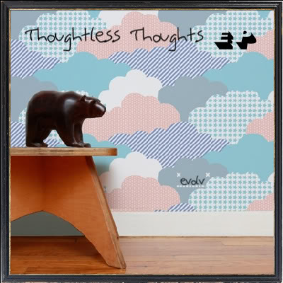 mam116 - evolv - Thoughtless Thoughts EP