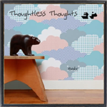 mam116 - evolv - Thoughtless Thoughts Remixed