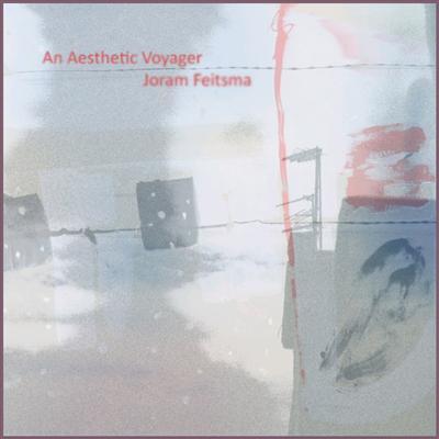 mam120 - Joram Feitsma - An Aesthetic Voyager