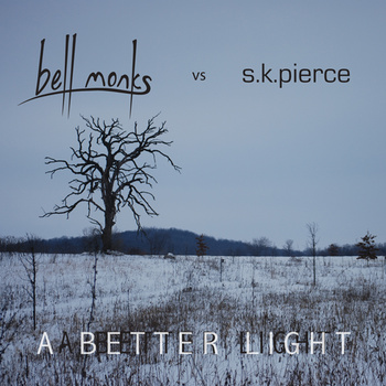 mam242 – bell monks vs s.k. pierce – A Better Light