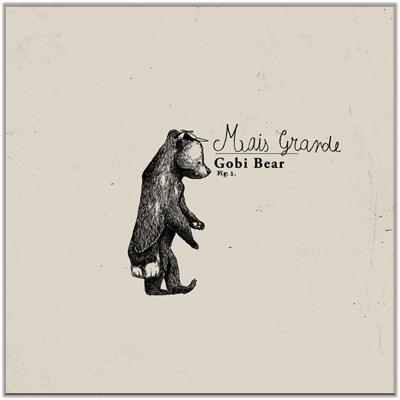 Gobi Bear - Mais Grande EP